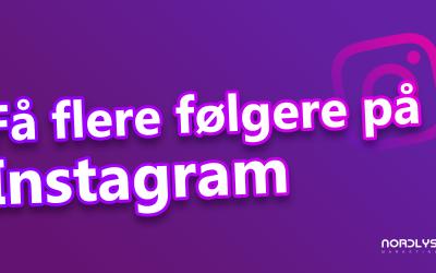 Få flere følgere på Instagram