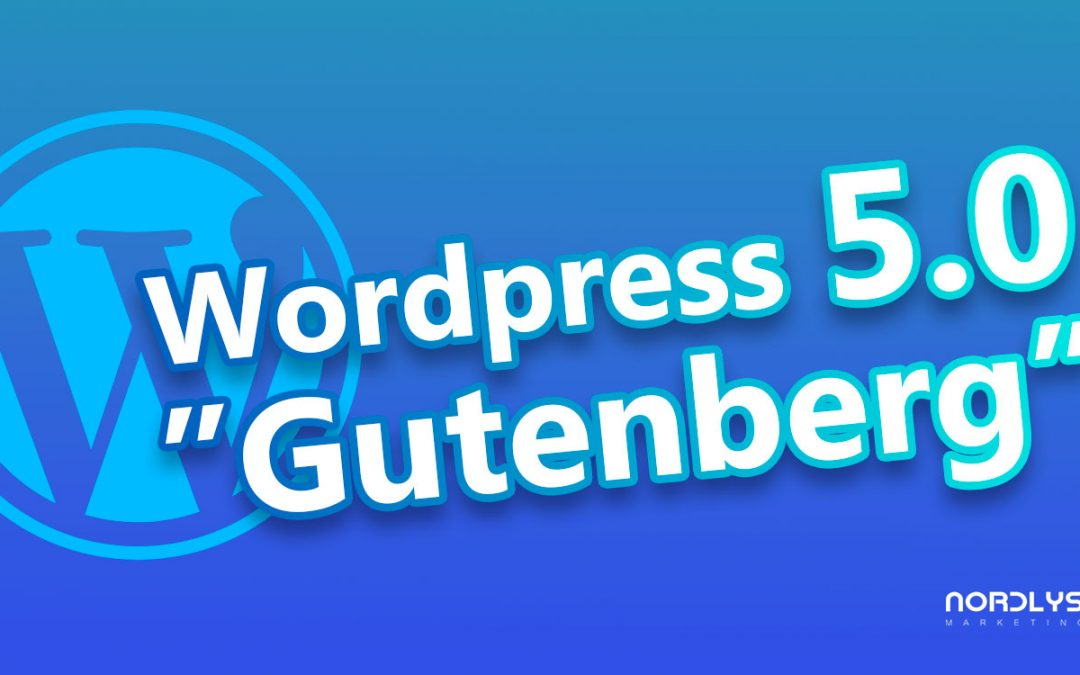 WordPress 5.0 – Gutenberg
