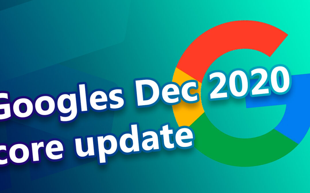 Googles december 2020 Core Update
